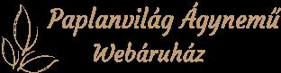 Paplanvilág - Ágyneműhuzat, Ágytakaró, Paplan, Párna, Webáruház, Nagykereskedés